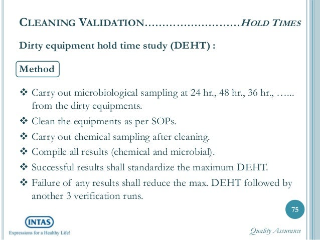Hold Time Study of Cleaned Equipments : Pharmaceutical ...