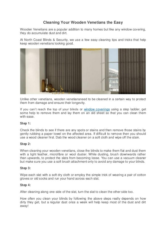 easy to clean blinds roller blinds cleaning your wooden venetians the easy are popular addition to many homes but your wooden venetians easy