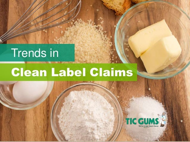 Trends in Clean Label Claims