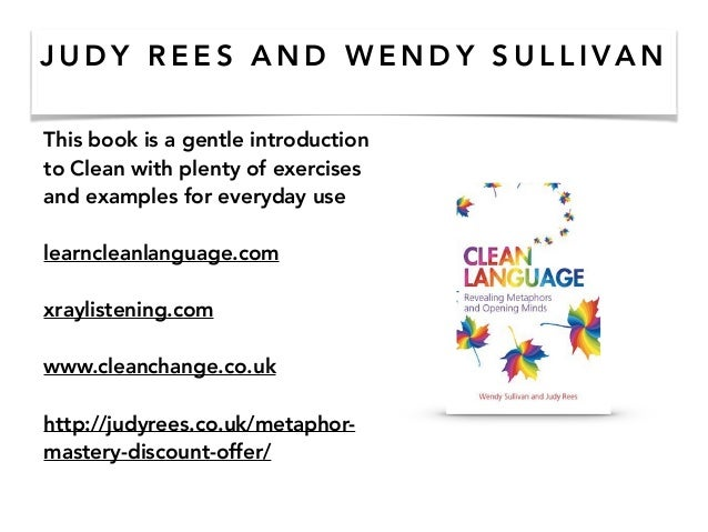 J U D Y R E E S A N D W E N D Y S U L L I VA N This book is a gentle introduction to Clean with plenty of exercises and ex...