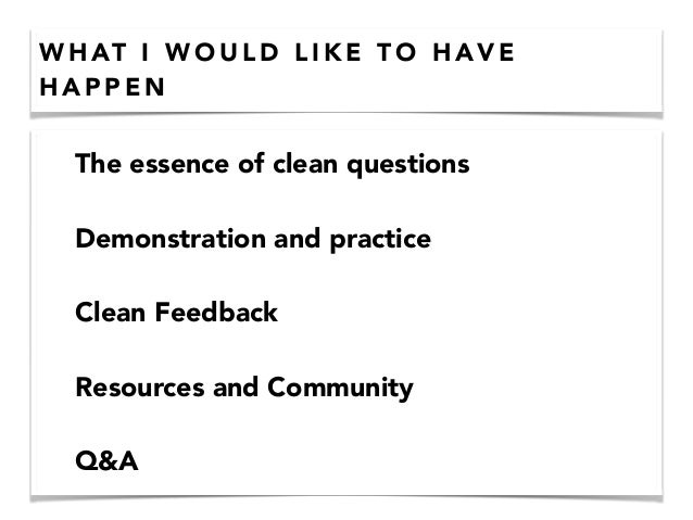 Clean language - Clean Listening - Agile2014 Slide 3