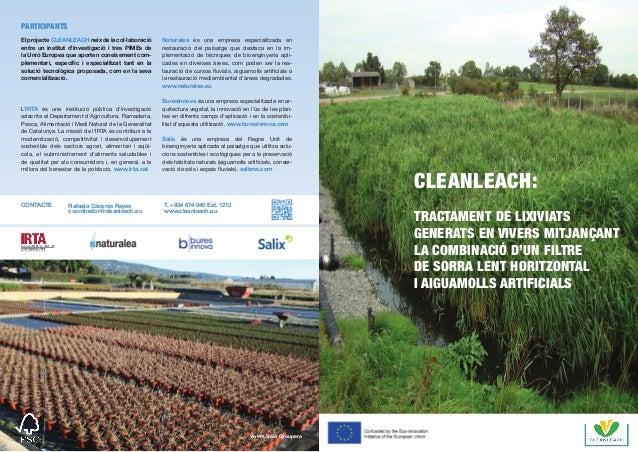 El projecte CLEANLEACH neix de la col·laboració entre un institut d'investigació i tres PIMEs de la Unió Europea que aport...