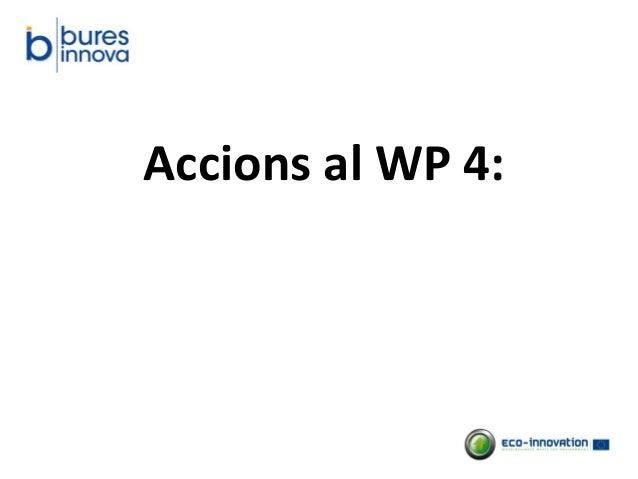 Accions al WP 4: