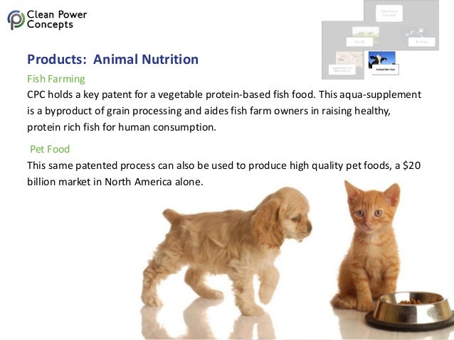 Products: Animal Nutrition CPC holds a key patent for a vegetable protein-based fish food. This aqua-supplement is a bypro...