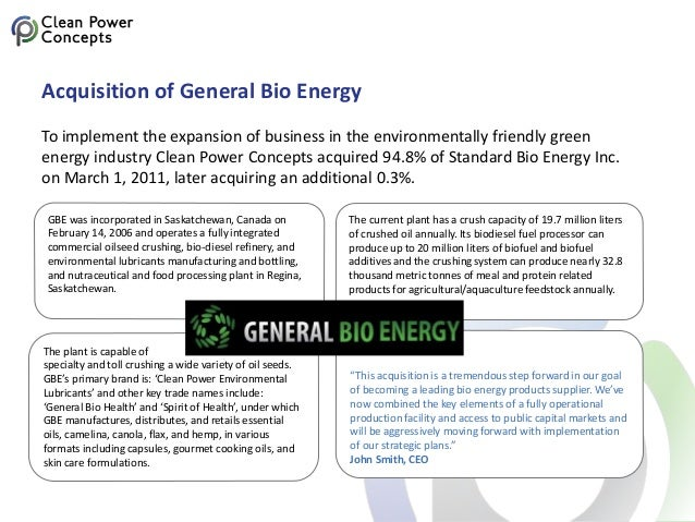 """""""This acquisition is a tremendous step forward in our goal of becoming a leading bio energy products supplier. We've now c..."""