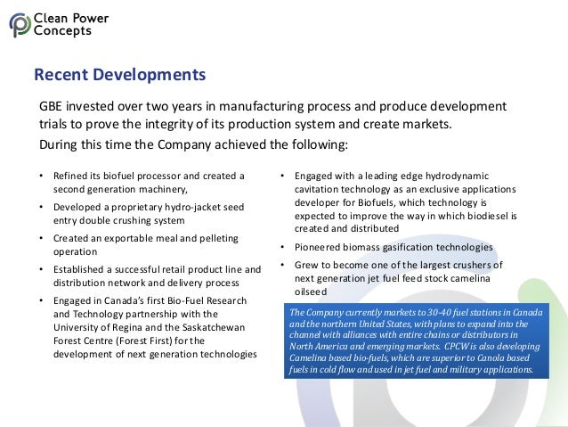 Recent Developments GBE invested over two years in manufacturing process and produce development trials to prove the integ...
