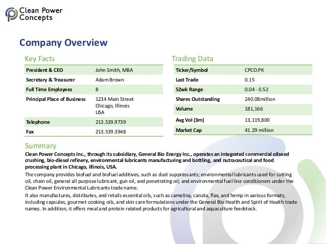 Company Overview Clean Power Concepts Inc., through its subsidiary, General Bio Energy Inc., operates an integrated commer...