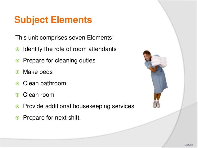 CL303 Slide 1 2 Subject Elements This Unit Comprises Seven Identify The Role Of Room Attendants