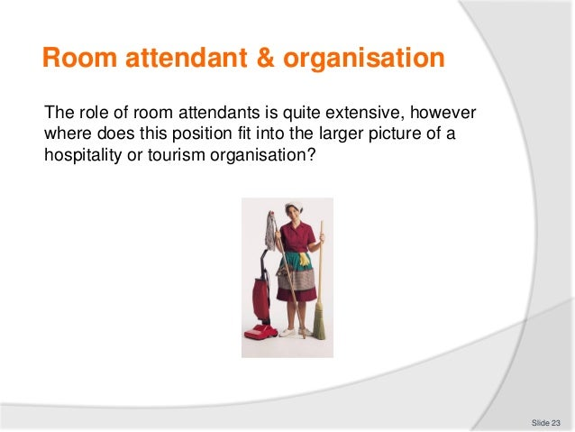 Room Attendant Organisation The Role Of