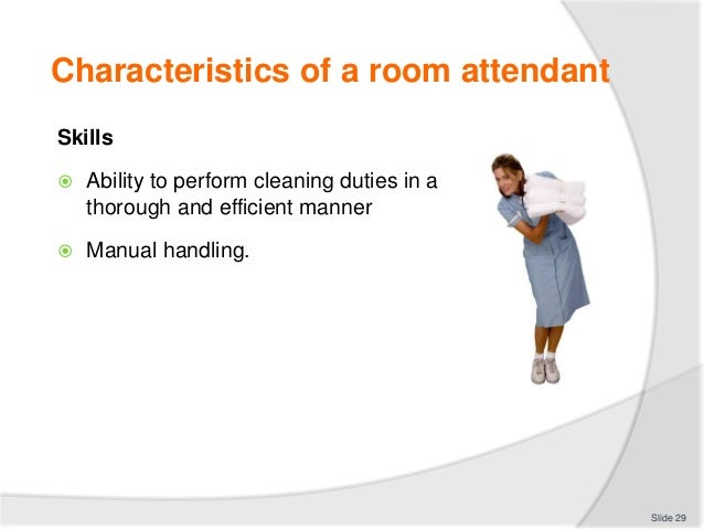 Slide 28 29 Characteristics Of A Room Attendant