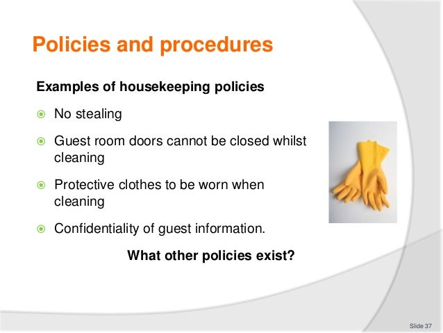 Policies And Procedures For Room Cleaning