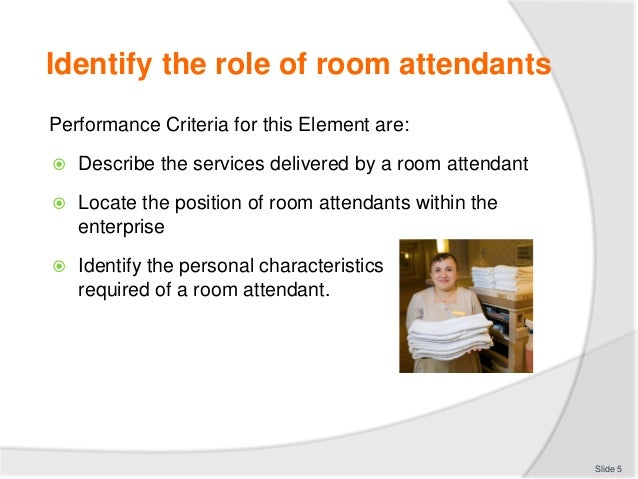 Element 1 Identify The Role Of Room Attendants Slide 4 5