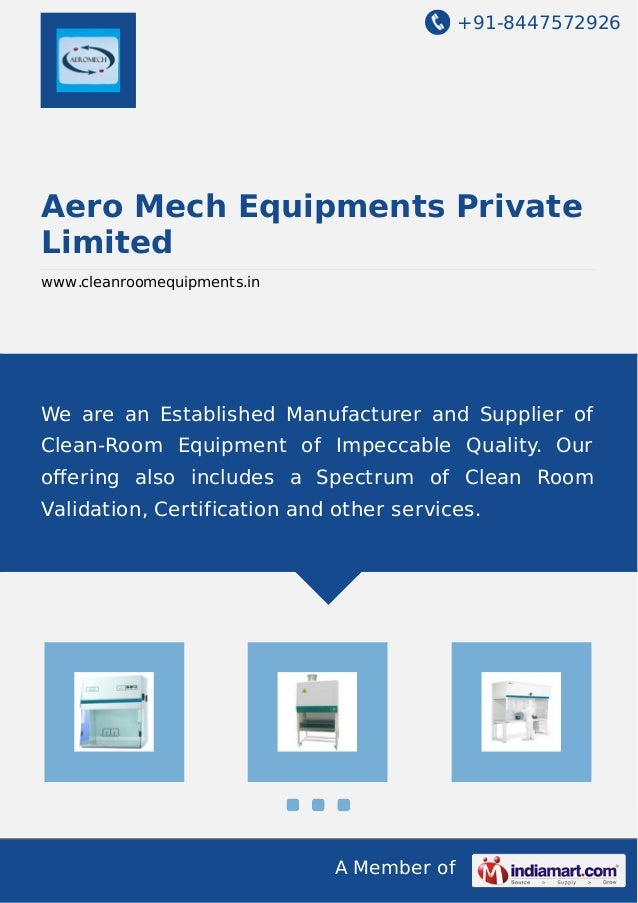 +91-8447572926 A Member of Aero Mech Equipments Private Limited www.cleanroomequipments.in We are an Established Manufactu...