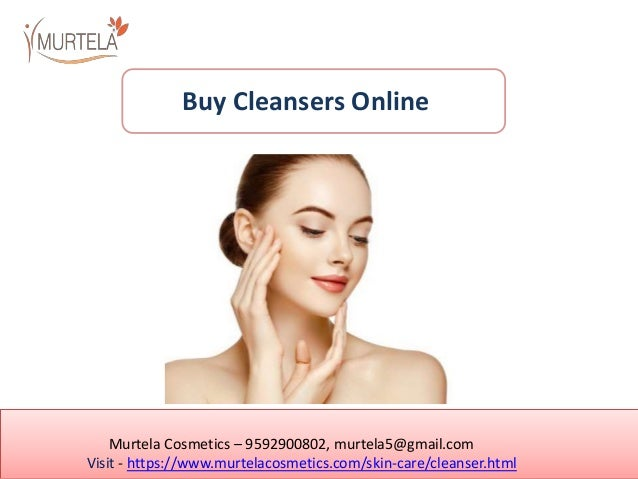 Murtela Cosmetics – 9592900802, murtela5@gmail.com Visit - https://www.murtelacosmetics.com/skin-care/cleanser.html Buy Cl...