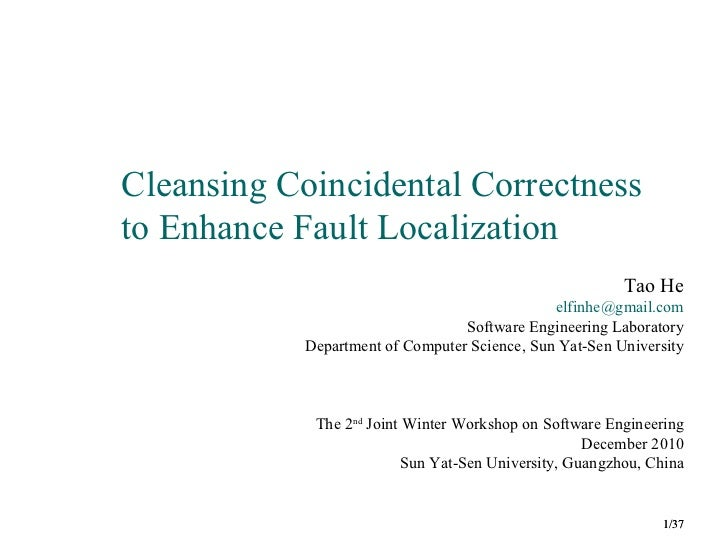 Cleansing Coincidental Correctnessto Enhance Fault Localization                                                         Ta...