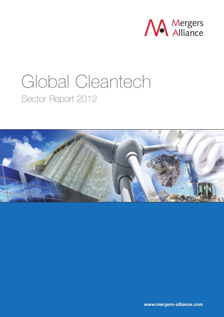 Global CleantechSector Report 2012                     www.mergers-alliance.com