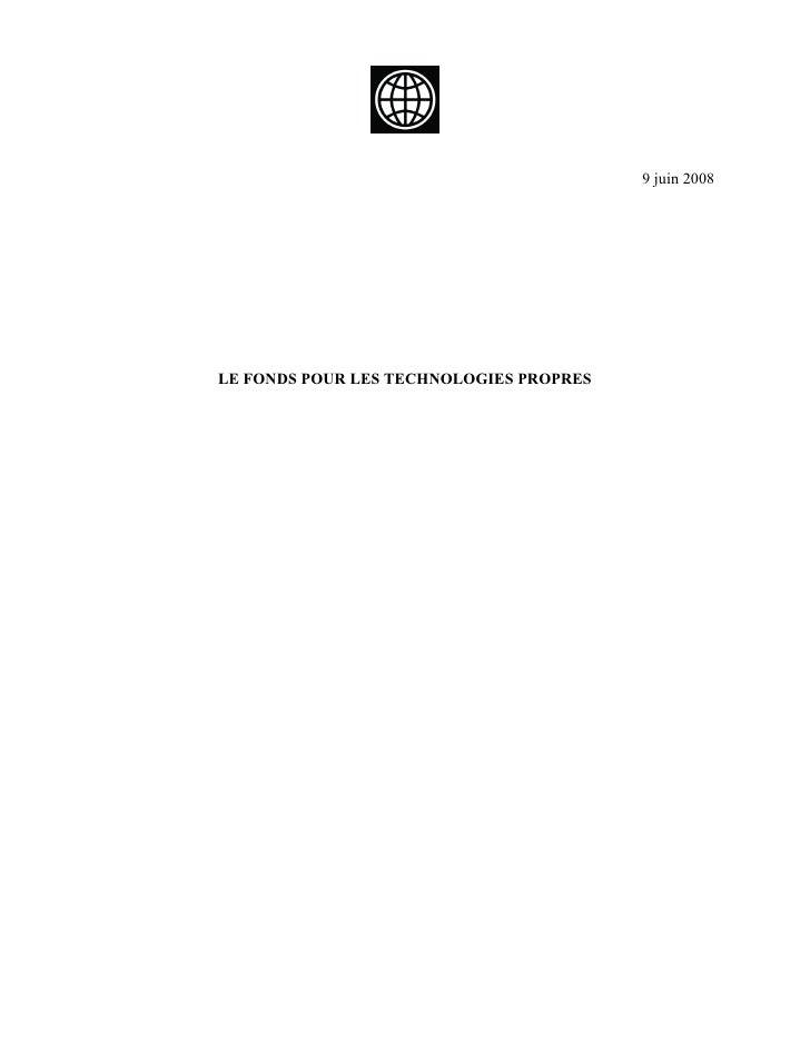 9 juin 2008     LE FONDS POUR LES TECHNOLOGIES PROPRES