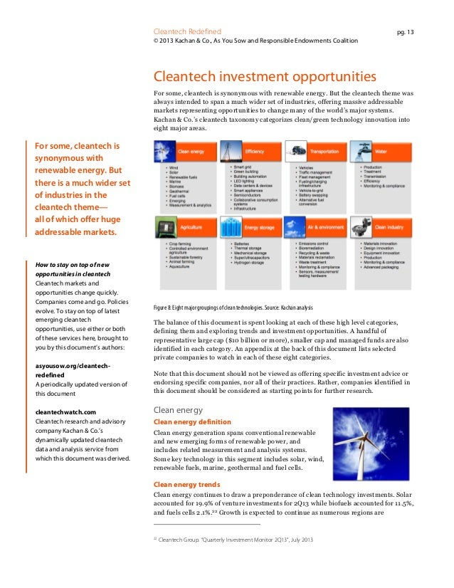 Cleantech Redefined  pg. 13  © 2013 Kachan & Co., As You Sow and Responsible Endowments Coalition  Cleantech investment op...