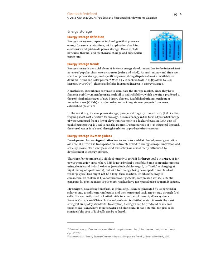 Cleantech Redefined  pg. 16  © 2013 Kachan & Co., As You Sow and Responsible Endowments Coalition  Energy storage Energy s...