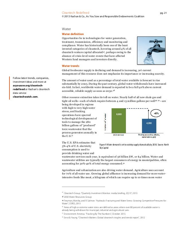 Cleantech Redefined  pg. 21  © 2013 Kachan & Co., As You Sow and Responsible Endowments Coalition  Water Water definition ...