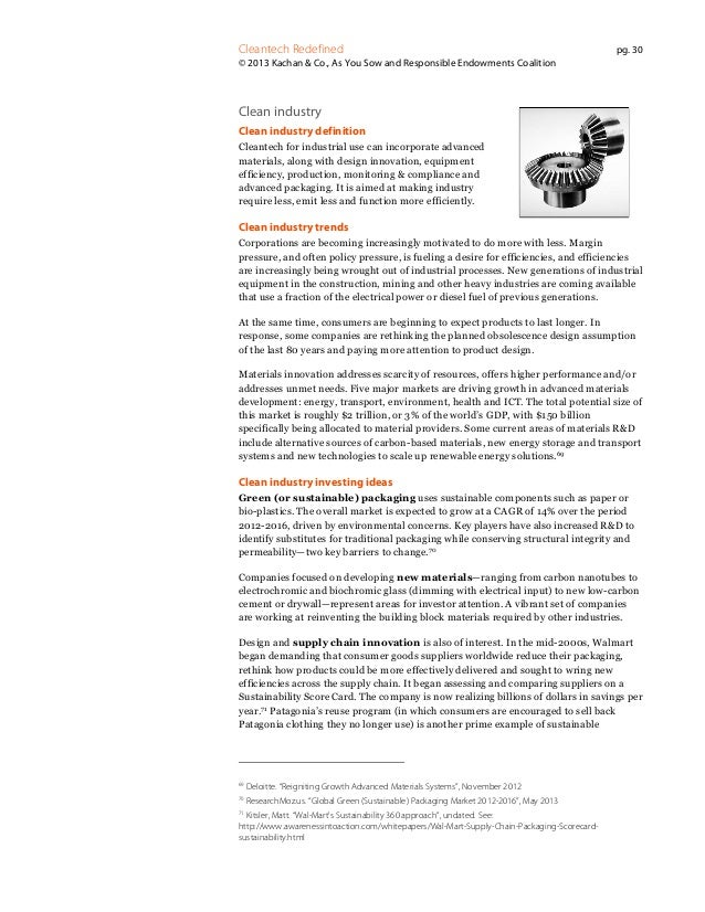 Cleantech Redefined  pg. 30  © 2013 Kachan & Co., As You Sow and Responsible Endowments Coalition  Clean industry Clean in...