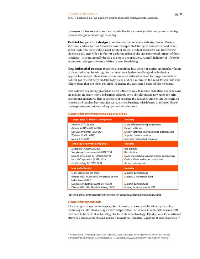 Cleantech Redefined  pg. 31  © 2013 Kachan & Co., As You Sow and Responsible Endowments Coalition  processes. Other recent...