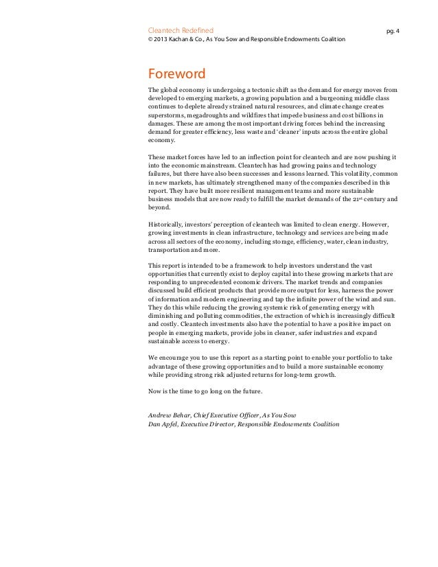 Cleantech Redefined  pg. 4  © 2013 Kachan & Co., As You Sow and Responsible Endowments Coalition  Foreword The global econ...