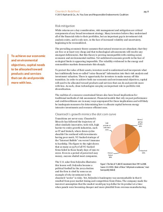 Cleantech Redefined  pg. 8  © 2013 Kachan & Co., As You Sow and Responsible Endowments Coalition  Risk mitigation While re...