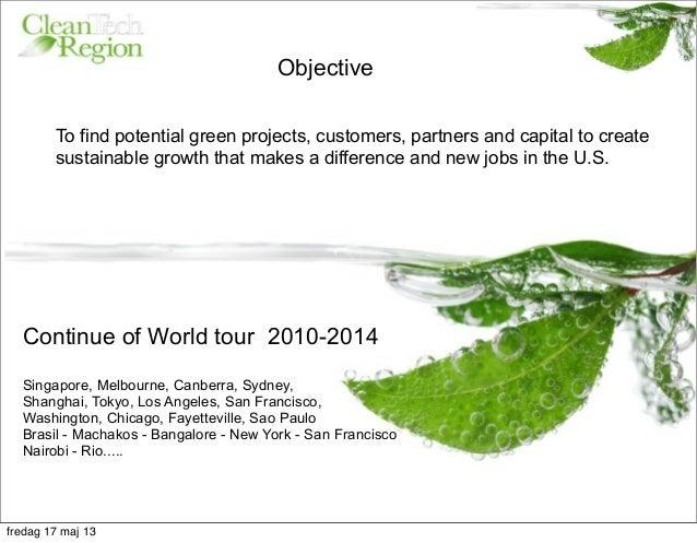 CleanTech, Greentech & Impact solutions from Sweden & the Nordic-Baltics U.S. tour 2013 Slide 3