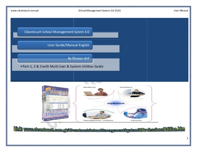 www.cleantouch.com.pk                         School Management System 3.0 (Full)   User Manual          Cleantouch School...