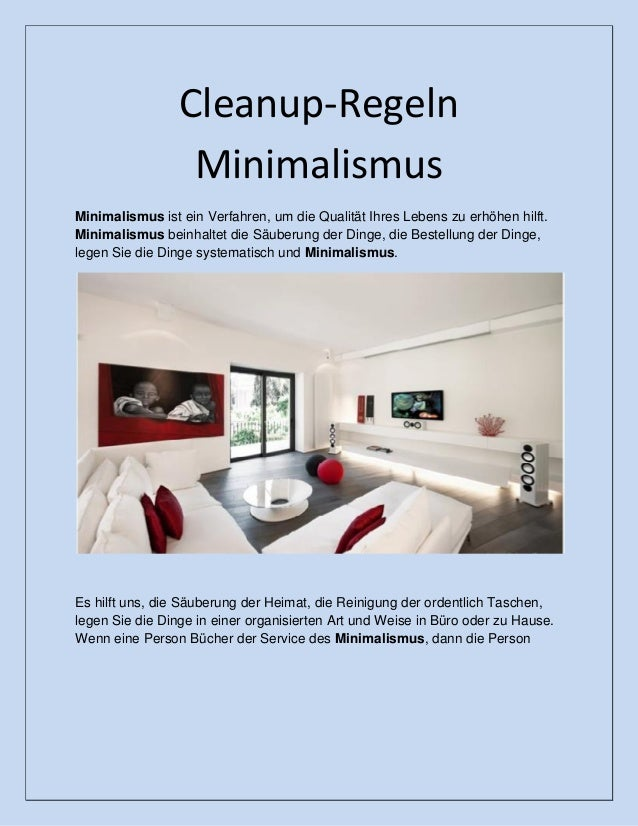 Cleanup-Regeln Minimalismus Minimalismus ist ein Verfahren, um die Qualität Ihres Lebens zu erhöhen hilft. Minimalismus be...