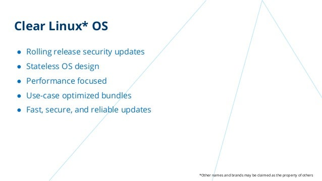 Clear Linux OS - Architecture Overview