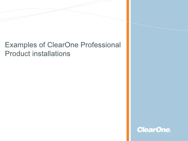 Examples of ClearOne Professional Product installations