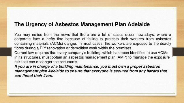 The Urgency of Asbestos Management Plan Adelaide You may notice from the news that there are a lot of cases occur nowadays...