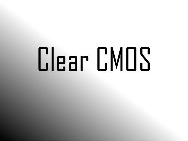 Clear CMOS