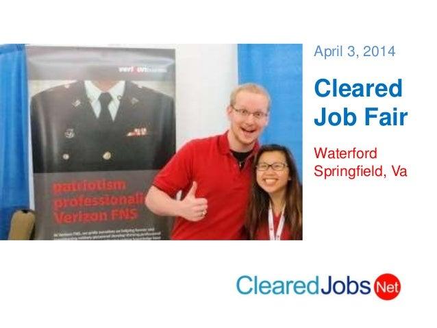 April 3, 2014 Cleared Job Fair Waterford Springfield, Va