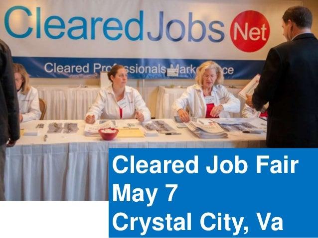 Cleared Job Fair May 7 Crystal City, Va