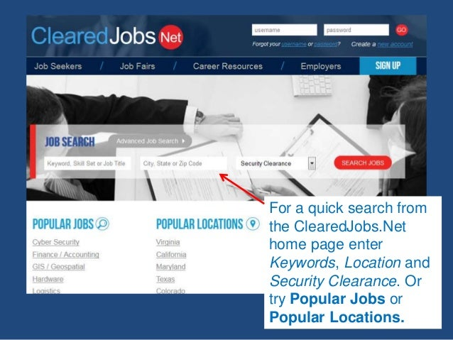 For a quick search from the ClearedJobs.Net home page enter Keywords, Location and Security Clearance. Or try Popular Jobs...