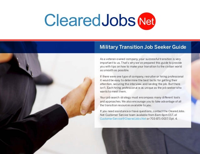 Military Transition Job Seeker Guide As a veteran-owned company, your successful transition is very important to us. That'...