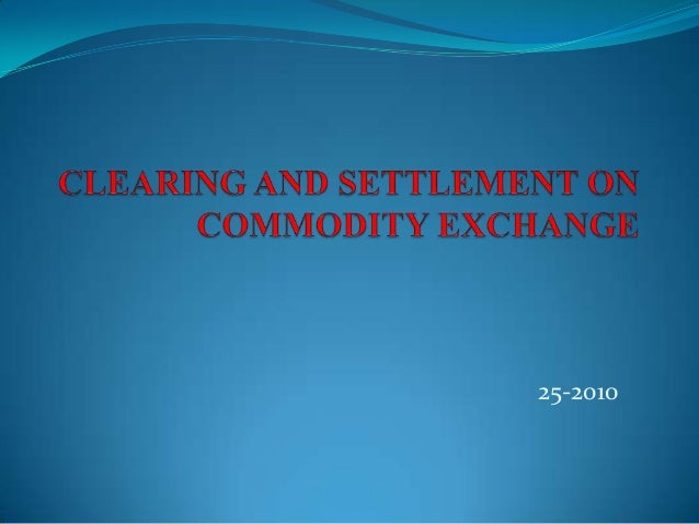 Forex trading clearing and settlement