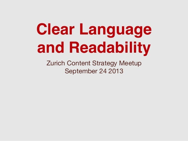 Clear Language and Readability Zurich Content Strategy Meetup September 24 2013