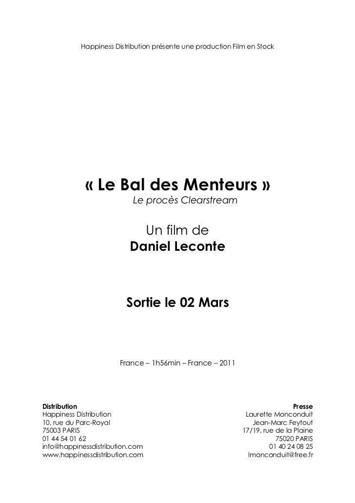 Happiness Distribution présente une production Film en Stock            « Le Bal des Menteurs »                           ...