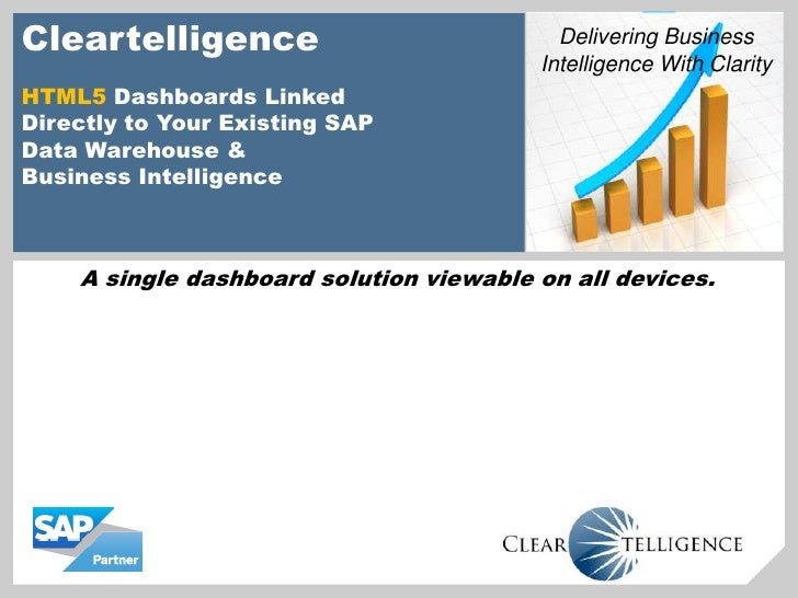 Cleartelligence                            Delivering Business                                         Intelligence With C...