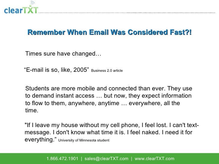 "Remember When Email Was Considered Fast?! Times sure have changed…   "" E-mail is so, like, 2005""   Business 2.0 article St..."
