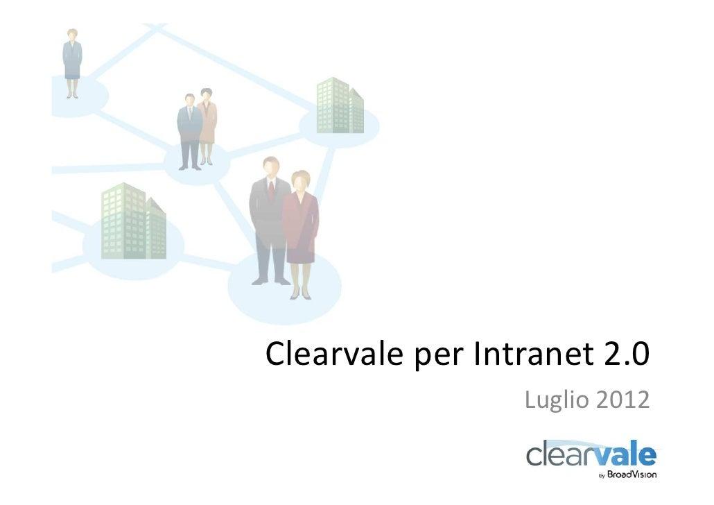 Clearvale per Intranet 2.0                 Luglio 2012