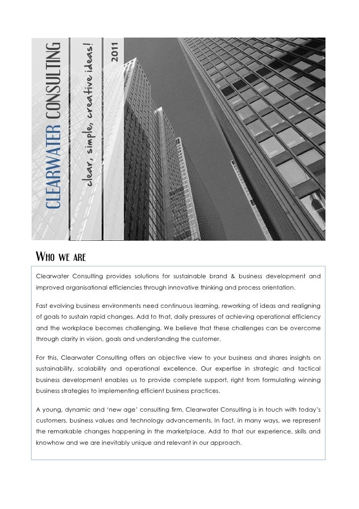 2011  CLEARWATER CONSULTING                          clear, simple, creative ideas!Who we areClearwater Consulting provide...
