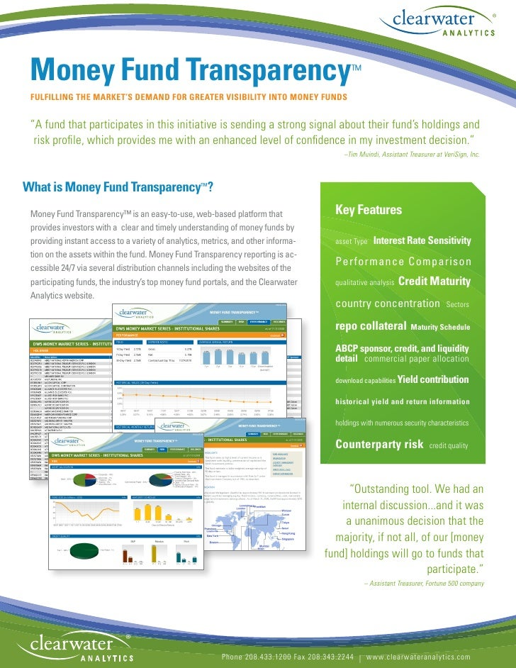 """®      Money Fund Transparency™  FULFILLING THE MARKET'S DEMAND FOR GREATER VISIBILITY INTO MONEY FUNDS    """"A fund that pa..."""