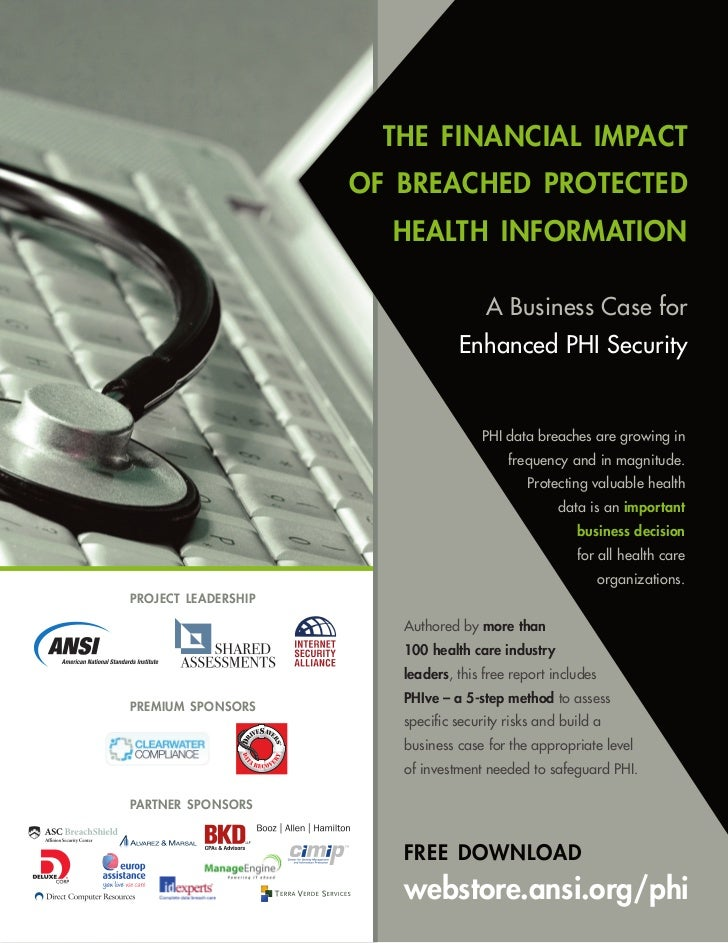 the financial impact                     of breached protected                       health information                   ...