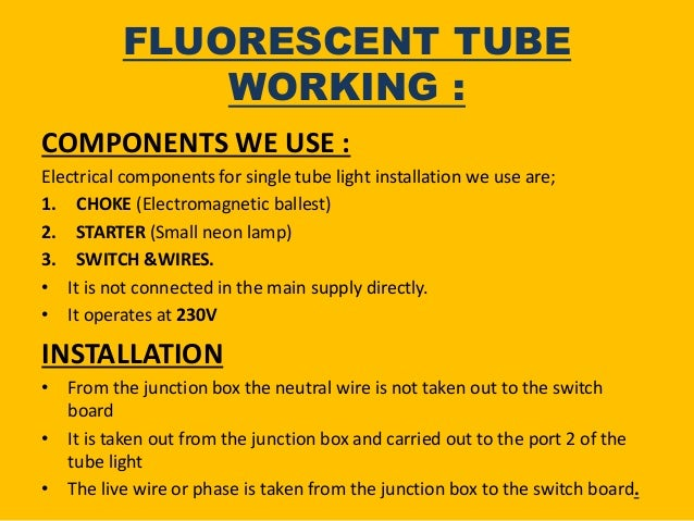 Wiring System and Working Principle of Fluorescence Tube