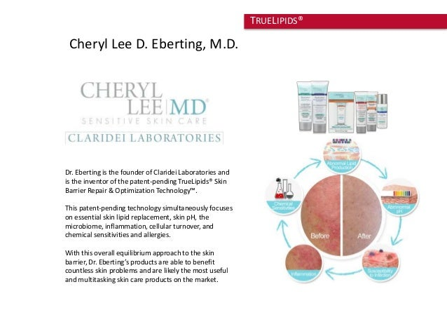 Cheryl Lee D. Eberting, M.D.  Dr. Eberting is the founder of Claridei Laboratories and  is the inventor of the patent-pend...
